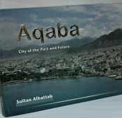 Aqaba-City of the Past and Future
